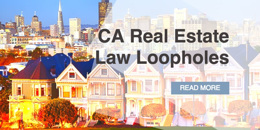 What Commercial Investors Need to Know About California Real Estate Law Loopholes