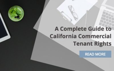 A Complete Guide to California Commercial Tenant Rights
