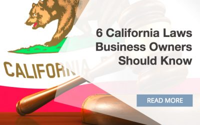 6 California Laws That Business Owners Need to Know